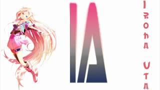 【VOCALOID3】 いろは唄 【IA】