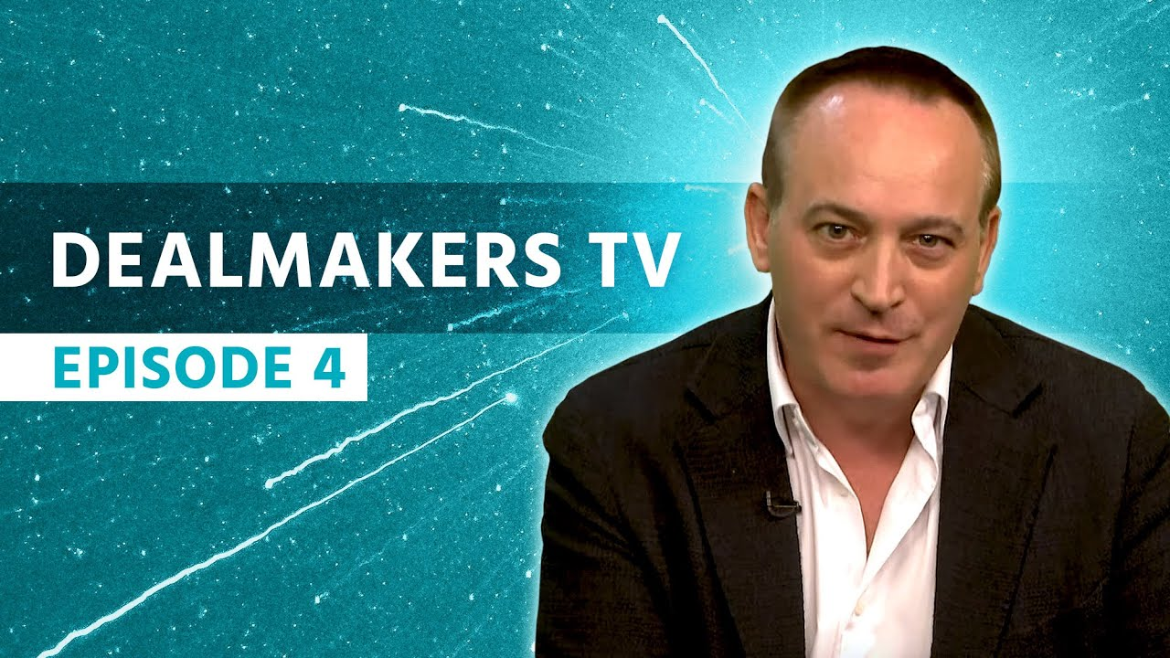 Download Dealmakers TV with Jonathan Jay and Jon Graves (Episode 4)