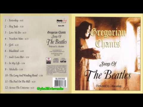 Gregorian Chants - Songs Of The Beatles [HQ Music Full Album]