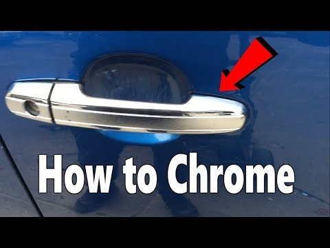 How to Chrome door handles and wing mirrors