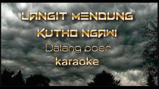 langit mendung kutho ngawi bowo - dalang poer ( karaoke )