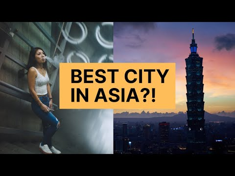 TAIPEI: Possibly the BEST CITY in asia? (local + foreigner perspective)