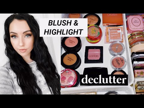 GETTING RID OF 40+ BLUSHES & HIGHLIGHTERS! *DECLUTTER* with me
