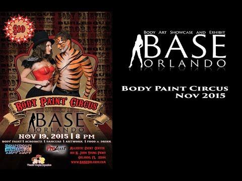 BASE: Body Art Showcase and Exhibit, Orlando Body Paint Circus Nov 19, 2015