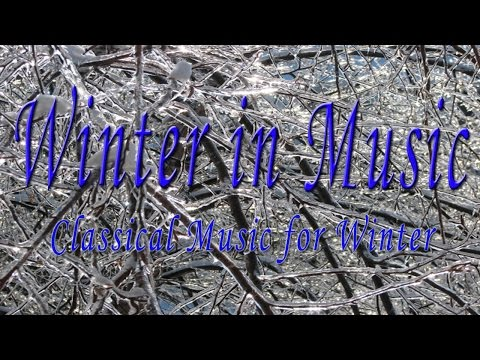 Winter in music : Classical Music for Winter