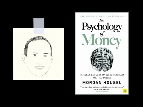 THE PSYCHOLOGY OF MONEY by Morgan Housel | Core Message