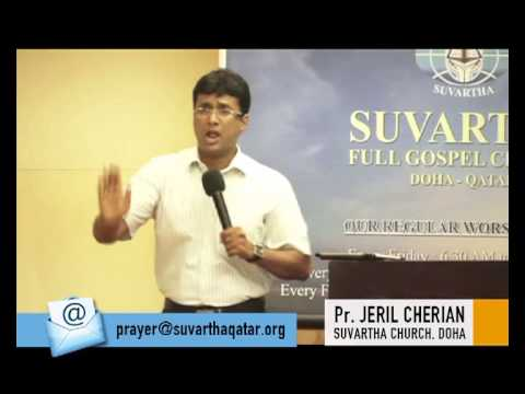 Inner Healing Messege By Pr Jeril Cherian Suvartha Church Doha 27 12 2014 Part 1