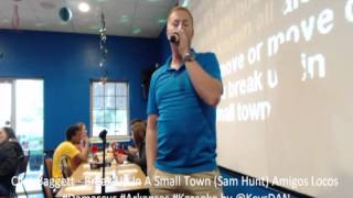 Clint Baggett   Break Up In A Small Town Sam Hunt Amigos Locos #Damascus #Arkansas #Karaoke by @Keys