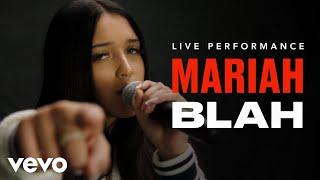Смотреть клип Mariah - Blah | Live