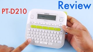 Brother PT-D210 Label Maker Review