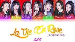 CLC(씨엘씨) - 라비앙로즈 (La Vie en Rose) | Color Coded Lyrics [HAN/ROM/ENG]