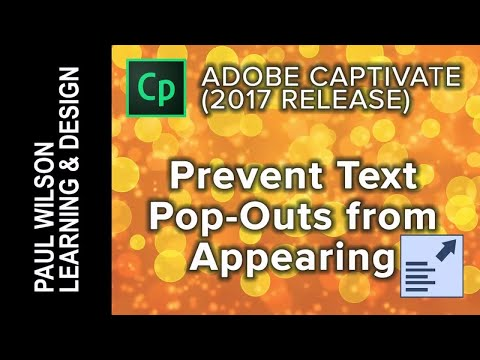 Adobe Captivate 2017 - Prevent Text Pop-Outs from Appearing
