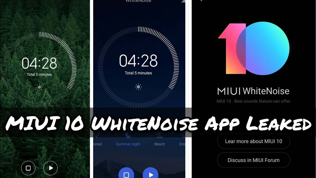 MIUI 10 WhiteNoise App Leaked!! Relaxing Nature Sounds !!! Download Now!!  On Any Android Device!!