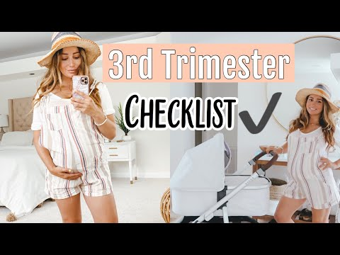 THIRD TRIMESTER CHECKLIST// Preparing for first baby!