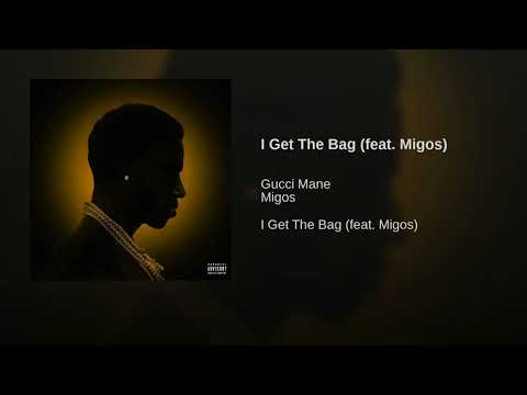 Gucci Mane featuring Migos - I Get The Bag (Lemi Vice & Action Jackson Remix)