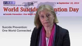 World Suicide Prevention Day 2014 - Message from IASP President