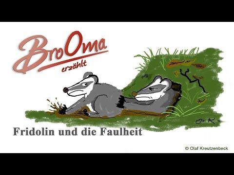 Fridolin Und Die Faulheit