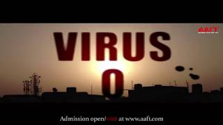 VIRUS O || School of Cinema || Marwah Studios