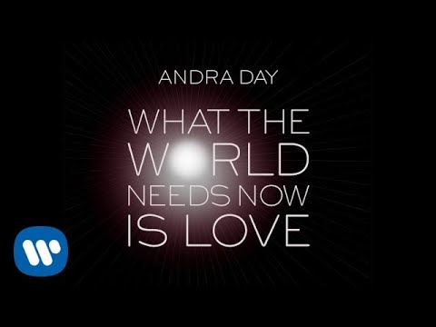 Andra Day - What The World Needs Now Is Love [OFFICIAL AUDIO]