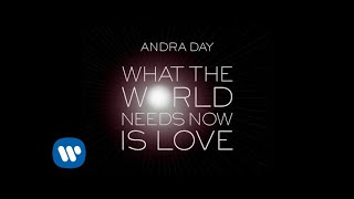 Скачать Andra Day What The World Needs Now Is Love OFFICIAL AUDIO