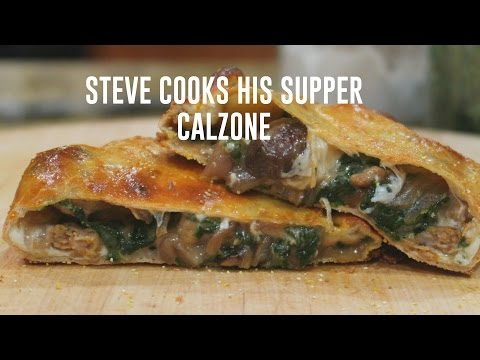 SAUSAGE AND MUSHROOM CALZONE | Steve's Suppers