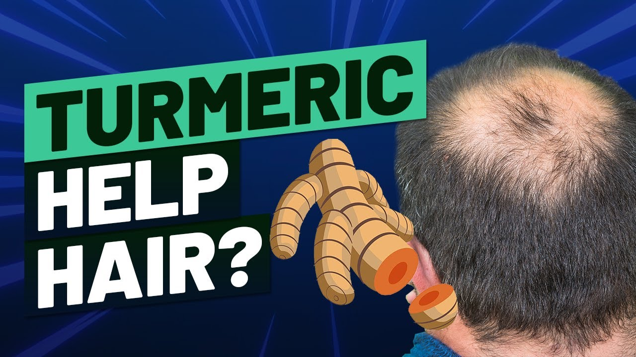 What Studies Show About Turmeric For Hair Loss | 2019 Update