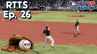 MLB 15 The Show (PS4) Road To The Show SP Ep. 26 | Under Pressure