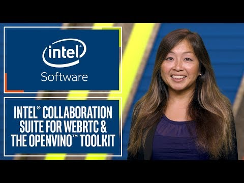 Intel® Collaboration Suite for WebRTC and the OpenVINO
