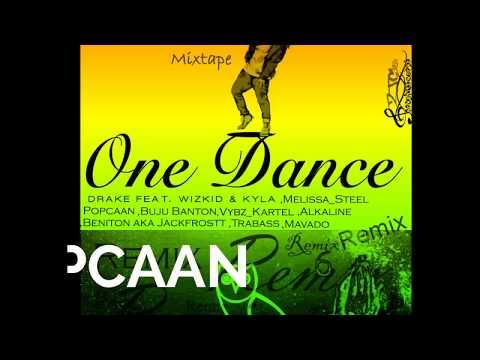 One Dance Remix feat Popcaan,Buju Banton,Vybz_Kartel,Alkaline,Mavado,Jackfrostt ZZJC.2016