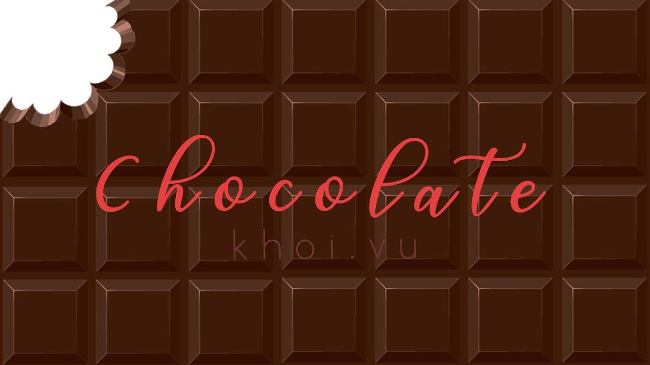 CHOCOLATE – Khoi Vu (Official Lyrics Video)