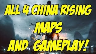 All 4 China Rising Maps Gameplay (Battlefield 4 Gameplay/Commentary)