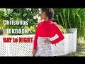 Christmas Holiday LOOKBOOK | DAY to NIGHT Looks