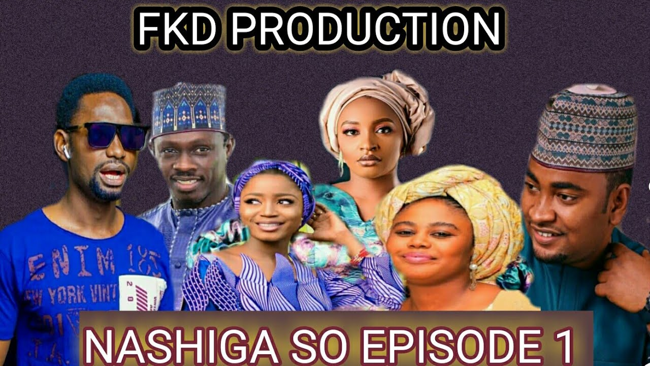 Download NASHIGA SO (EPISODE 1) Latest Hausa Movies Series By Ali Nuhu Lawal Ahamed