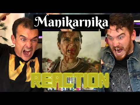 MANIKARNIKA - The Queen of Jhansi | Kangana Ranaut | Trailer Reaction!!!!