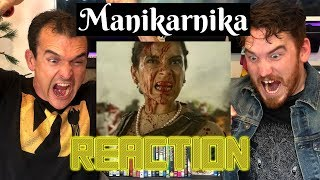 MANIKARNIKA - The Queen of Jhansi | Kangana Ranaut | Trailer Reaction!!!!