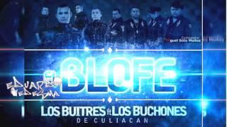 Los Buitres Ft. Buchones De Culiacan - El Blofe (Estudio 2013)
