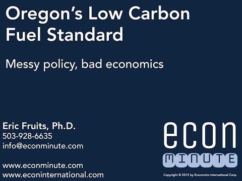 Eric Fruits, Ph.D. on Oregon's Low Carbon Fuel Standard