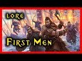 First Men - Culture and Traditions that Shaped the North | Game of Thrones | A Song of Ice and Fire