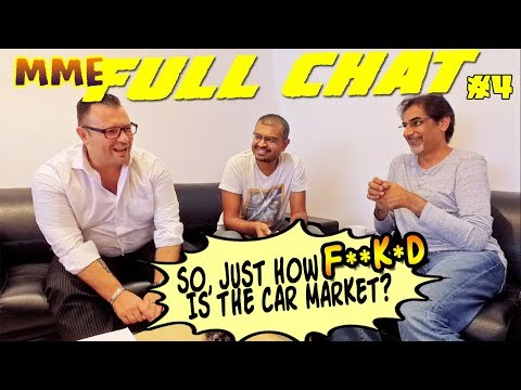 MME Full Chat 4 - Just how bad are things in the car business?