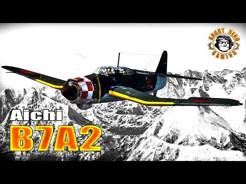 War Thunder: Japanese Aichi B7A2, Tier-3 / Rank-3, Naval Bom