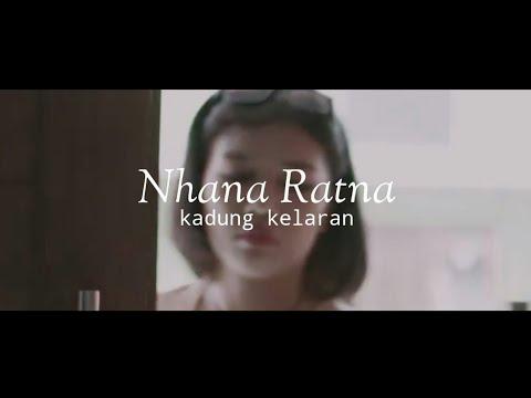 Download Lagu Nhana Ratna - Kadung Kelaran