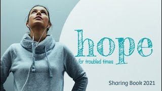 Hope for Troubled Times Sharing Book 2021