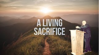 A Living Sacrifice: Sunday Service at the Lighthouse PCG