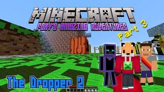 Minecraft - Foxy's Amazing Adventures - The Dropper 2 [3]