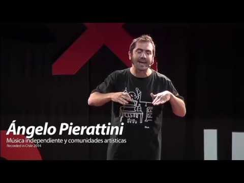 Música independiente y comunidades artísticas: Angelo Pierattini at TEDxUFRO