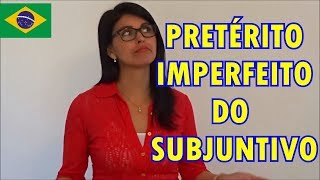 Português: Pretérito Imperfeito do Subjuntivo