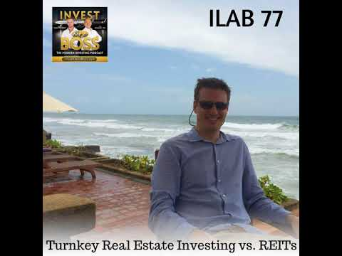 77: Turnkey Real Estate Investing vs. REITs