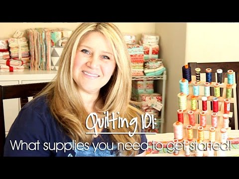 Quilting 101: Supplies Part 1