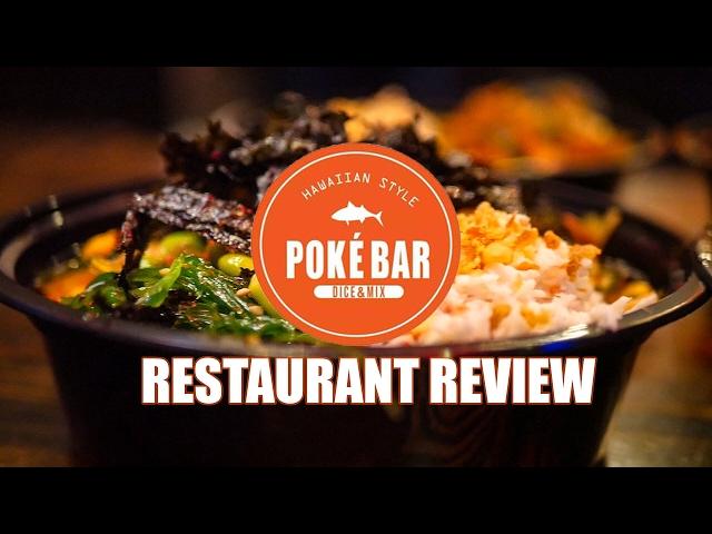 Restaurant Review || Poke Bar