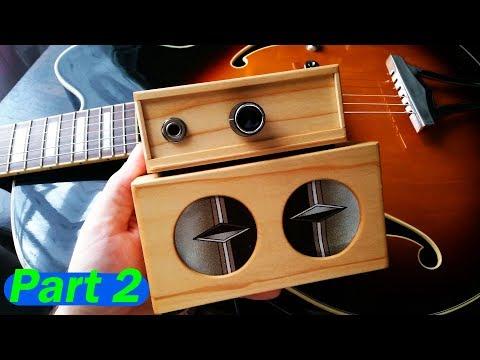Mini guitar amp DIY - build guitar amplifier SIMPLE - PART II